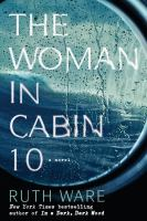 Cover image for The woman in cabin 10 [large print]