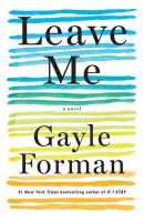 Cover image for Leave me [large print]
