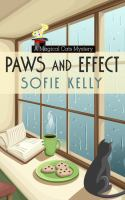 Cover image for Paws and effect. bk. 8 [large print] : Magical cats mystery series