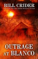 Cover image for Outrage at Blanco [large print]