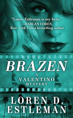 Cover image for Brazen. bk. 5 [large print] : Valentino series