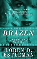 Cover image for Brazen. bk. 5 [large print] : Valentino series