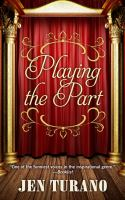 Cover image for Playing the part. bk. 3 [large print] : Class of their own series