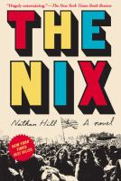 Cover image for The nix [large print]