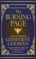 Cover image for The burning page. bk. 3 [large print] : Invisible library series