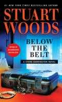 Cover image for Below the belt. bk. 40 [large print] : Stone Barrington series