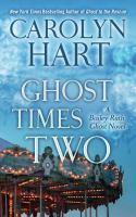 Cover image for Ghost times two. bk. 7 [large print] : Bailey Ruth series