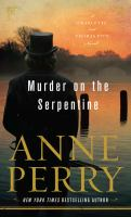 Cover image for Murder on the Serpentine. bk. 32 [large print] : Thomas and Charlotte Pitt series