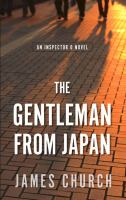 Cover image for The gentleman from Japan. bk. 6 [large print] : Inspector O series