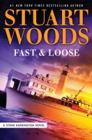 Cover image for Fast & loose. bk. 41 [large print] : Stone Barrington series