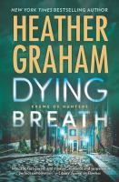 Cover image for Dying breath. bk. 21 [large print] : Krewe of hunters series