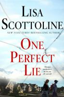 Cover image for One perfect lie [large print]