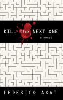 Cover image for Kill the next one [large print]