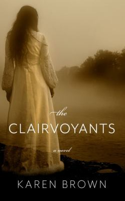 Cover image for The clairvoyants [large print]