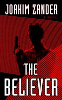 Cover image for The believer [large print]
