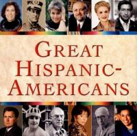Cover image for Great Hispanic-Americans