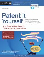 Imagen de portada para Patent it yourself : your step-by-step guide to filing at the U.S. Patent Office
