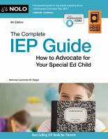 Imagen de portada para The complete IEP guide : how to advocate for your special ed child