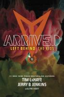 Cover image for Arrived. Vol. 12, Omnibus : Left behind: the kids series