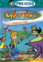 Cover image for Cyberchase [videorecording DVD] : Totally rad