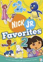 Cover image for Nick Jr. favorites 2 [videorecording DVD]