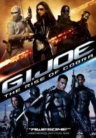 Imagen de portada para G.I. Joe. The rise of Cobra