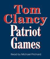Cover image for Patriot games. bk. 2 Jack Ryan series