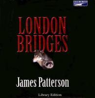 Imagen de portada para London bridges. bk. 10 Alex Cross series