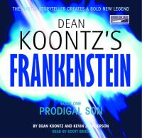 Cover image for Prodigal son. bk. 1 Dean Koontz's Frankenstein series