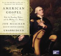 Imagen de portada para American gospel [God, the founding fathers, and the making of a nation]