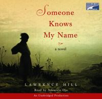 Cover image for Someone knows my name a novel