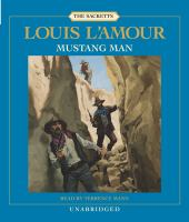 Cover image for Mustang man The Sacketts Series, Book 15.