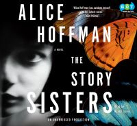 Cover image for The story sisters a novel