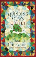 Cover image for The winding ways quilt. bk. 12 : Elm Creek quilts series