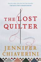 Cover image for The lost quilter. bk. 14 : Elm Creek quilts series