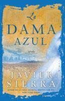 Cover image for La dama azul : novela