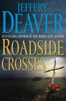 Cover image for Roadside crosses. bk. 2 : Kathryn Dance series