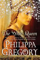 Cover image for The white queen. bk. 2 Plantagenet and Tudor series