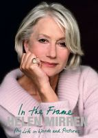 Cover image for In the frame : my life in words and pictures