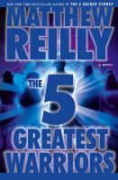 Cover image for The 5 greatest warriors. bk. 3 : Jack West Jr. series