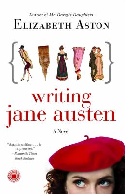 Cover image for Writing Jane Austen : a novel
