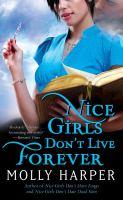 Cover image for Nice girls don't live forever. bk. 3 : Jane James series