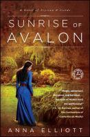 Cover image for Sunrise of Avalon. bk. 3 : a novel of Trystan & Isolde : Twilight of Avalon series