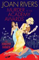 Cover image for Murder at the Academy Awards : Red carpet murder mystery series