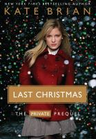 Cover image for Last Christmas : the Private series prequel