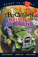 Cover image for Jon Scieszka's Trucktown : Melvin's valentine