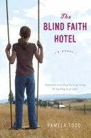 Cover image for The blind faith hotel