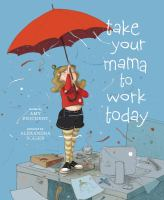 Cover image for Take your mama to work today