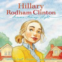 Cover image for Hillary Rodham Clinton : dreams taking flight