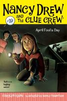 Cover image for April Fool's Day. bk. 19 : Nancy Drew and Clue Crew series